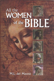 All the Women of the Bible   -     By: M.L. del Mastro