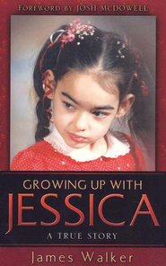 Growing Up With Jessica  -              By: James Walker