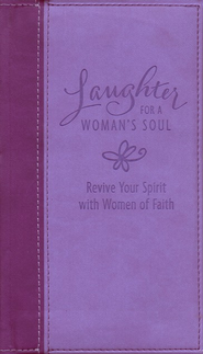 Laughter for a Woman's Soul, Deluxe Revive Your Spirit with Women of Faith  -