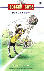 Soccer 'Cats #3: Secret Weapon - eBook  -     By: Matt Christopher