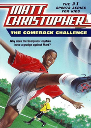 The Comeback Challenge - eBook  -     By: Matt Christopher