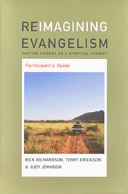 Reimagining Evangelism Participant's Guide   -     By: Judy Johnson, Terry Erickson, Rick Richardson