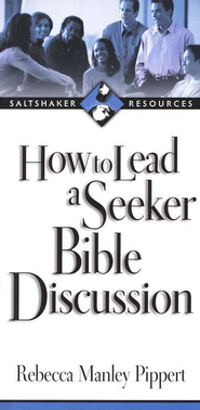 How to Lead a Seeker Bible Discussion  -     By: Rebecca Manley Pippert