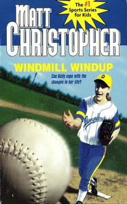 Windmill Windup - eBook  -     By: Matt Christopher