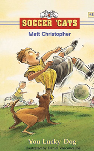 Soccer 'Cats #8: You Lucky Dog - eBook  -     By: Matt Christopher     Illustrated By: Dan Vasconcellos
