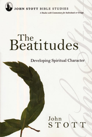 The Beatitudes: Developing Spiritual Character, John Stott Bible Studies - Slightly Imperfect  -