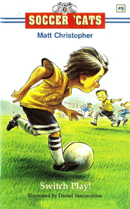 Soccer 'Cats #9: Switch Play! - eBook  -     By: Matt Christopher     Illustrated By: Dan Vasconcellos