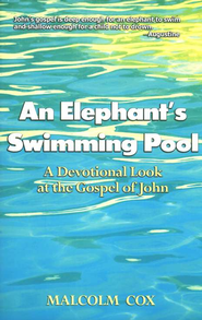 An Elephant's Swimming Pool  -     By: Malcolm Cox