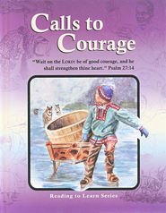 Calls to Courage Reader, Grade 6   -