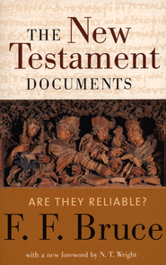 The New Testament Documents: Are They Reliable?   -     By: F.F. Bruce