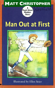 Man Out at First (Peach Street Mudders): A Peach Street Mudders Story - eBook  -     By: Matt Christopher     Illustrated By: Ellen Beier