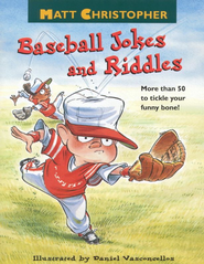 Matt Christopher's Baseball Jokes and Riddles - eBook  -     By: Matt Christopher     Illustrated By: Dan Vasconcellos