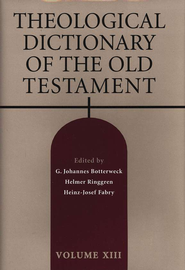 Theological Dictionary of the Old Testament, Volume 13  -     Edited By: G. Johannes Botterweck, Helmer Ringgren, Heinz-Josef Fabry