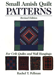 Small Amish Quilt Patterns  -     By: Rachel Pellman