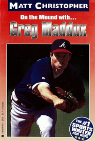 Greg Maddux: On the Mound with... - eBook  -     By: Matt Christopher