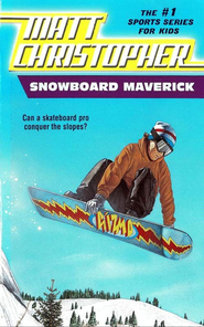 Snowboard Maverick: Can a skateboard pro conquer the slopes? - eBook  -     By: Matt Christopher