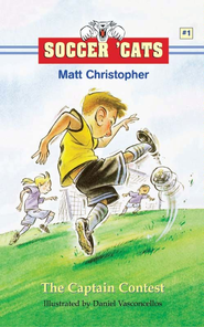Soccer 'Cats #1: The Captain Contest - eBook  -     By: Matt Christopher     Illustrated By: Dan Vasconcellos
