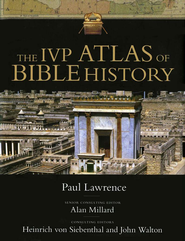 The IVP Atlas of Bible History  -     By: Paul Lawrence