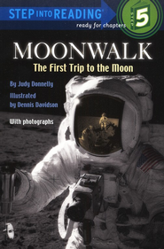 Moonwalk: The First Trip to the Moon   -     By: Judy Donnelly     Illustrated By: Dennis Davidson