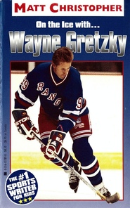 Wayne Gretzky: On the Ice With... - eBook  -     By: Matt Christopher