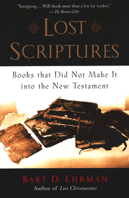 Lost Scriptures: Books That Did Not Make It into the New Testament  -     By: Bart D. Ehrman