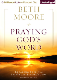 Praying God's Word Unabridged Audiobook on CD  -              By: Beth Moore
