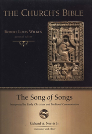 The Song of Songs Interpreted by Early Christian and Medieval Commentators  -     By: Richard A. Norris Jr.