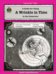 A Guide For Using A Wrinkle in Time in the Classroom, Grades 3-5   -     By: John Carratello, Patty Carratello     Illustrated By: Theresa Wright