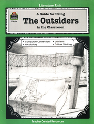 A Guide For Using The Outsiders in the Classroom, Grades 5-8   -