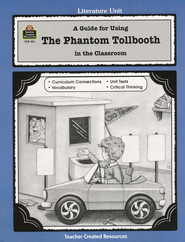 A Guide For Using The Phantom Tollbooth in the Classroom, Grades 5-8   -