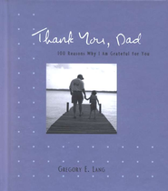 Thank You, Dad  -     By: Gregory E. Lang