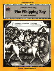A Guide For Using The Whipping Boy in the Classroom, Grades 5-8   -
