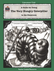 The Very Hungry Caterpillar Literature Guide, Grades 1-3   -