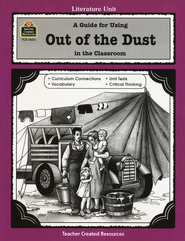 A Guide For Using Out of the Dust in the Classroom, Grades 5-8    -