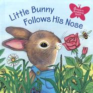 Little Bunny Follows His Nose  -     By: Katherine Howard     Illustrated By: J.P. Miller