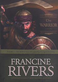 The Warrior, Sons of Encouragement Series #2   -     By: Francine Rivers