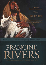 The Prophet: Amos, Sons of Encouragement Series #4   -     By: Francine Rivers