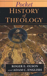 Pocket History of Theology  -     By: Roger E. Olson, Adam C. English