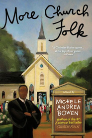 More Church Folk - eBook  -     By: Michele Andrea Bowen