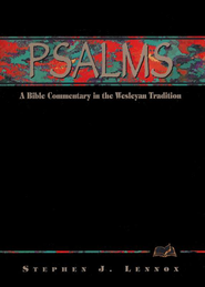 Psalms: A Bible Commentary in the Wesleyan Tradition  - Slightly Imperfect  -