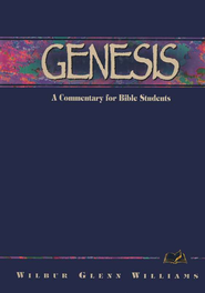 Genesis: A Bible Commentary in the Wesleyan Tradition   -              By: Wilbur G. Williams