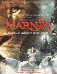 The Chronicles of Narnia: The Lion, the Witch and the Wardrobe: The Official Illustrated Movie Companion  -     By: Perry Moore