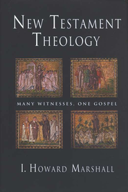 New Testament Theology: Many Witnesses, One Gospel  -     By: I. Howard Marshall