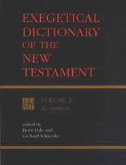 Exegetical Dictionary of N.T., Volume 2   -     By: Horst Balz, Gerhard Schneider