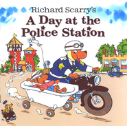 Richard Scarry's A Day at the Police Station  -     By: Huck Scarry
