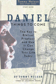 Daniel Study Guide: Things to Come   -     By: Tommy Nelson