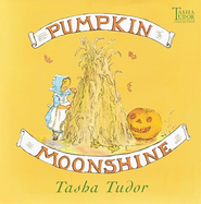 Pumpkin Moonshine   -     By: Tasha Tudor