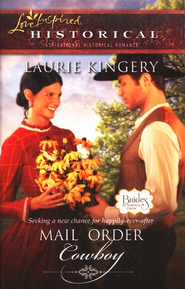 Mail Order Cowboy  -              By: Laurie Kingery