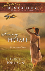 Soaring Home  -     By: Christine Johnson