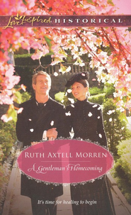 A Gentleman's Homecoming  -     By: Ruth Morren